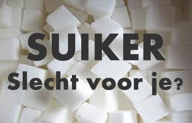 Suiker slecht voor je